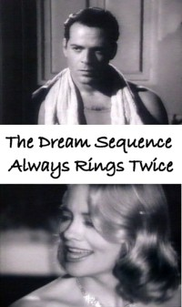 From Dream Sequence Always Rings Twice