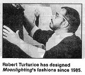 Turturice, Moonlighting's fashion designer