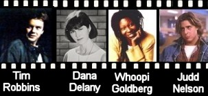 Some of the guest stars...Tim Robbins, Dana Delany, Whoopi Goldberg, & Judd Nelson