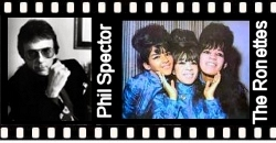Phil Spector & The Ronettes